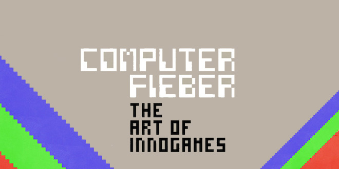 Computerfieber: The Art of InnoGames
