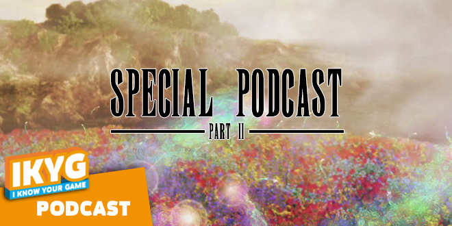 Special Podcast - Final Fantasy - Part 2