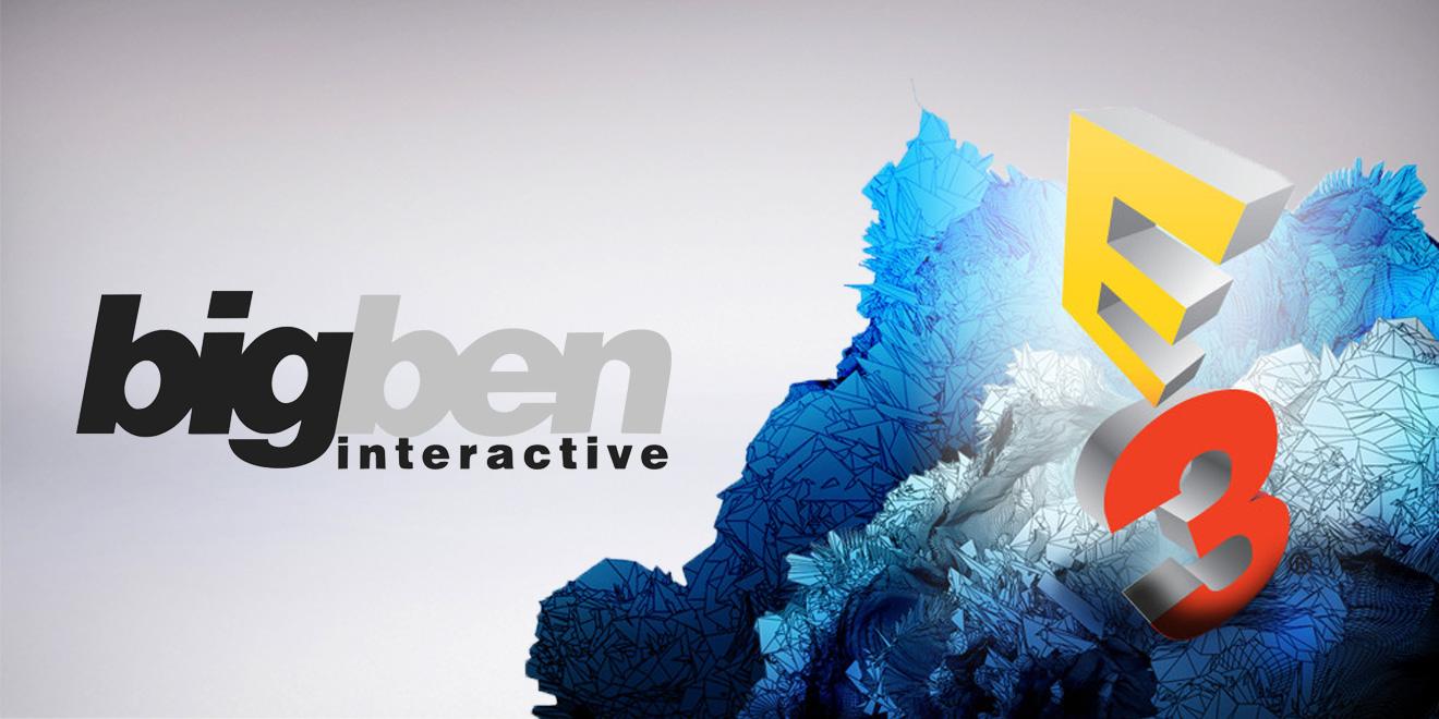 Bigben E3 2017