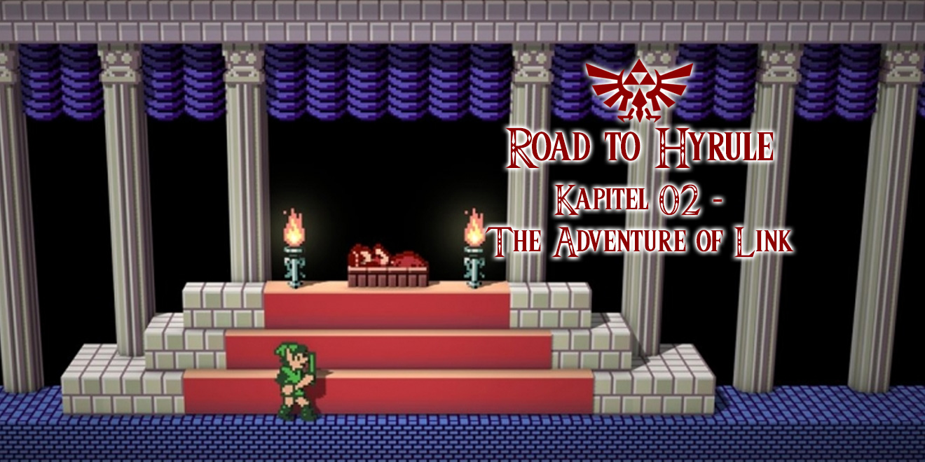 Road to Hyrule - Kapitel #02 - Zelda II: The Adventure of Link