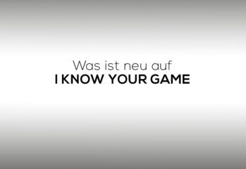 I Know Your Game News