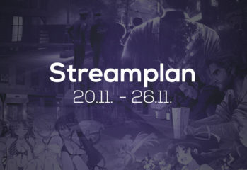 Streamplan der Woche – 20. bis 26. November 2017