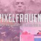 Pixelfrauen