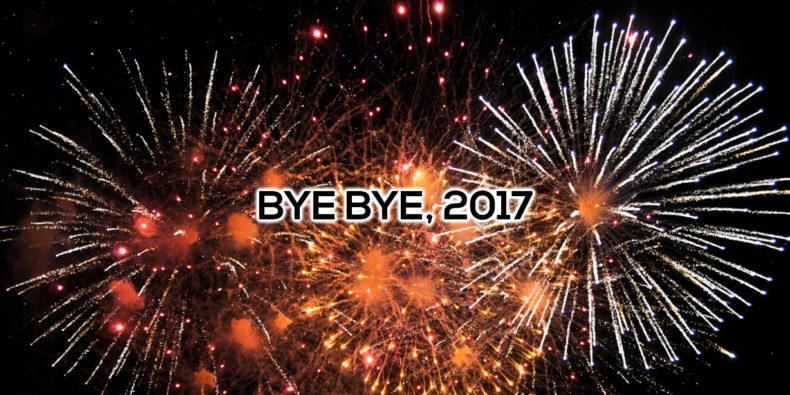 Bye bye, 2017 - Ein kleiner Rückblick