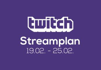 Streamplan der Woche – 19. bis 25. Februar 2018