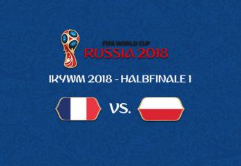 IKYWM 2018 - Halbfinale 1 - Frankreich vs. Polen