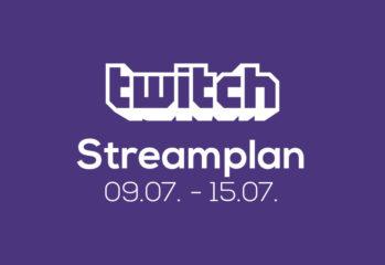 Streamplan der Woche – 9. bis 15. Juli 2018