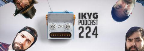 IKYG-Podcast Folge 224