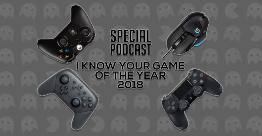 I KNOW YOUR GAME OF THE YEAR 2018 - Der Special-Podcast
