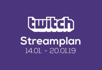 Streamplan der Woche – 14. bis 20. Januar 2019