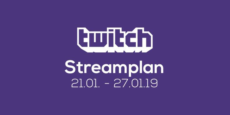 Streamplan der Woche – 21. bis 27. Januar 2019