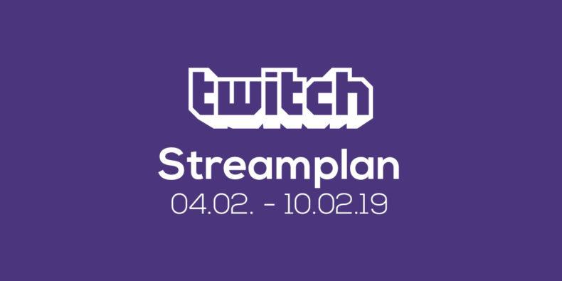 Streamplan der Woche – 04. bis 10. Februar 2019