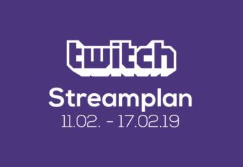 Streamplan der Woche – 11. bis 17. Februar 2019