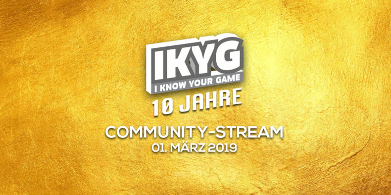 IKYG wird 10 - Der Jubiläums-Stream