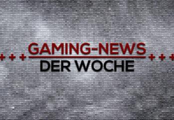 Gaming-News der Woche